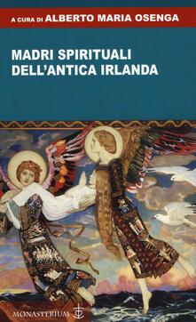 Madri spirituali dell'antica Irlanda - copertina