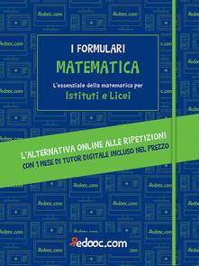 Mercatinidinataletorino.it Matematica. L'essenziale della matematica per Istituti e Licei. Con Contenuto digitale per accesso on line Image