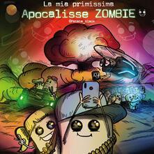 La mia primissima apocalisse zombie - Patata Black - copertina