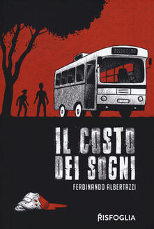Il costo dei sogni - Ferdinando Albertazzi - copertina