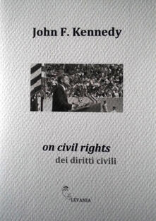 On civil rights-dei diritti civili. Ediz. bilingue - John F. Kennedy - copertina