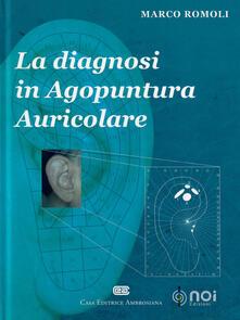 La diagnosi in agopuntura auricolare - Marco Romoli - copertina