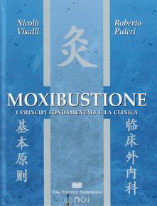 Nordestcaffeisola.it Moxibustione. I principi fondamentali e la clinica Image