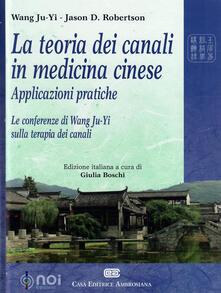 Voluntariadobaleares2014.es La teoria dei canali in medicina cinese. Applicazioni pratiche. Le conferenze di Wang Ju-Yi sulla terapia dei canali Image