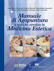 Writersfactory.it Manuale di agopuntura e tecniche correlate in medicina estetica Image
