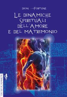 Daddyswing.es Le dinamiche spirituali dell'amore e del matrimonio Image