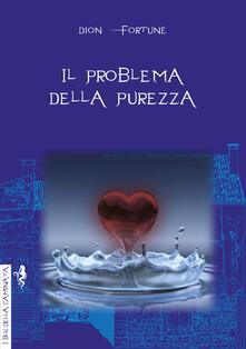 Il problema della purezza - Dion Fortune - copertina