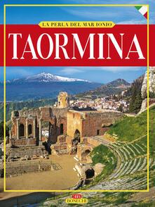 Taormina. La perla del Mar Ionio. Ediz. illustrata - Giuliano Valdes - copertina