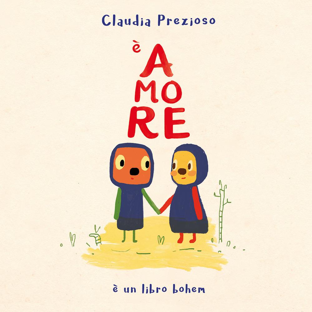 Image of È amore. Ediz. illustrata