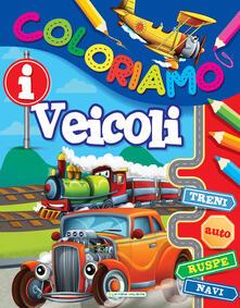 Letterarioprimopiano.it I veicoli. Coloriamo. Ediz. illustrata Image