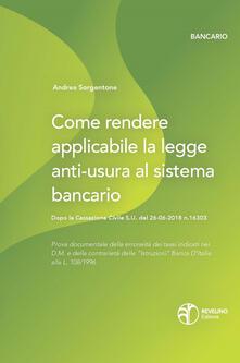 Adiaphora.it Come rendere applicabile la legge anti-usura al sistema bancario. Dopo la Cassazione Civile S.U. del 26-06-2018 n.16303 Image