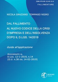 Dal fallimento al nuovo codice della crisi dimpresa e dellinsolvenza dopo il D.lgs. 14/2019.pdf