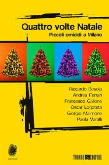 Quattro volte Natale. Piccoli omicidi a Milano - copertina