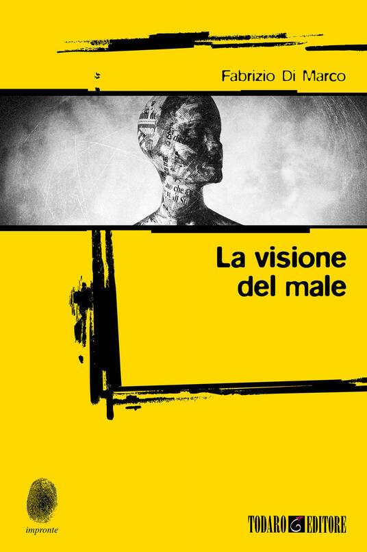 La visione del male - Fabrizio Di Marco - copertina