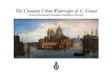 The visionary urban waterscapes of C. Granci. Ediz. illustrata - Alex Passi - copertina