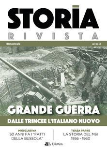 Winniearcher.com Storia Rivista (2018). Vol. 3: Grande guerra. Dalle trincee l'italiano nuovo. Image