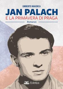 Lpgcsostenible.es Jan Palach e la primavera di Praga Image