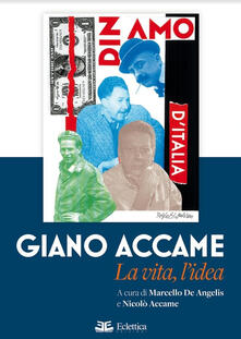 Giano Accame. La vita, l'idea - copertina