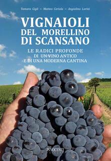 Vignaioli del Morellino di Scansano. Le radici profonde di un vino antico e di una moderna cantina - copertina