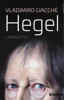 Grandtoureventi.it Hegel. La dialettica Image