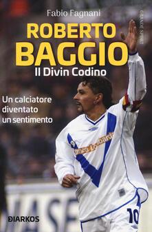 Lpgcsostenible.es Roberto Baggio. Il divin codino Image