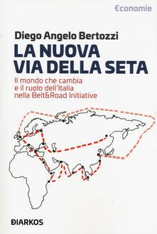 Tegliowinterrun.it La nuova Via della seta. Il mondo che cambia e il ruolo dell'Italia nella Belt and Road Initiative Image
