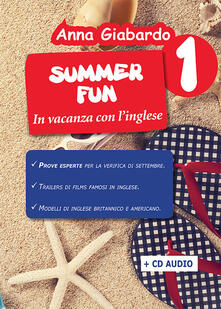 Summer fun. Con CD-Audio. Vol. 1.pdf