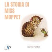 Copertina  La storia di Miss Moppet