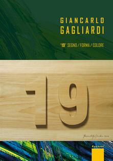 Giancarlo Gagliardi. 19 - Pasquale Lettieri,Carmelo Ucchino,Ermenegildo Frioni - copertina