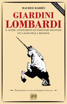 Listadelpopolo.it Giardini lombardi e altre annotazioni di scrittori francesi sui laghi della regione Image