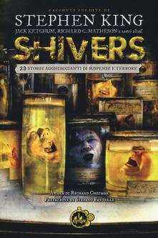 Winniearcher.com Shivers. 23 storie agghiaccianti di suspense e terrore Image