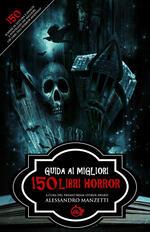 Guida ai migliori 150 libri horror