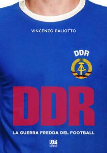 Ascotcamogli.it DDR, la guerra fredda del football Image