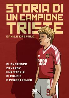 Storia di un campione triste. Oleksander Zavarov una storia di calcio e perestrojka.pdf