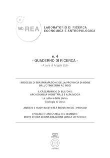 Lab.REA. Laboratorio di ricerca economica e antropologica. Quaderno di ricerca. Vol. 4 - Tommaso Chiarandini,Giordano Marsiglio,Paolo Pellarini - copertina