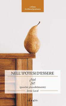 Nellipotesi dessere.pdf