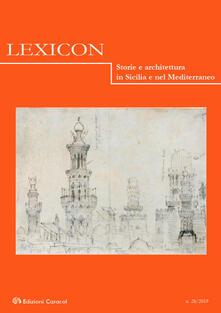 Lexicon. Storie e architettura in Sicilia e nel Mediterraneo (2019). Vol. 28 - copertina