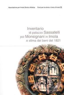 Osteriacasadimare.it Inventario di palazzo Sassatelli poi Monsignani in Imola e stima dei beni del 1821 Image