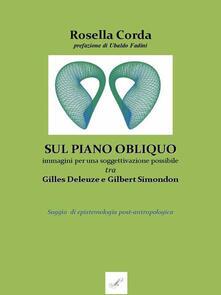 Listadelpopolo.it Sul piano obliquo: immagini per una soggettivazione possibile, tra Gilles Deleuze e Gilbert Simondon. Saggio di epistemologia post-antropologica Image