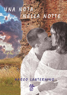 Una nota nella notte - Marco Lanternino - copertina