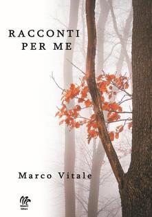 Racconti per me - Marco Vitale - copertina