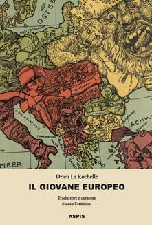 Il giovane europeo - Pierre Drieu La Rochelle - copertina