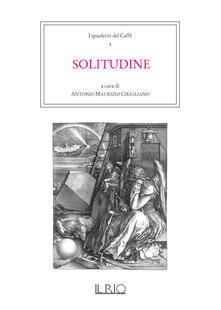 I quaderni del caffè. Vol. 5: Solitudine. - copertina