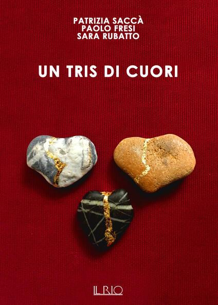 Un tris di cuori - Patrizia Saccà,Paolo Fresi,Sara Rubatto - copertina