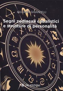 Radiospeed.it Segni zodiacali cabalistici e strutture di personalità Image