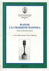 Platone e la tradizione platonica. Studi di filosofia antica