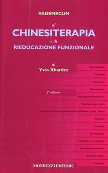 Capturtokyoedition.it Vademecum di chinesiterapia e di rieducazione funzionale. Tecniche, patologia e indicazioni per il medico pratico Image
