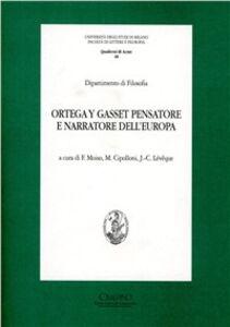 Foto Cover di Ortega y Gasset pensatore e narratore dell'Europa, Libro di  edito da Cisalpino