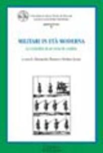 Libro Militari in età moderna. La centralità di un tema di confine