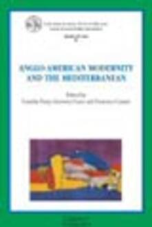 Anglo-american modernity and the Mediterranean - copertina